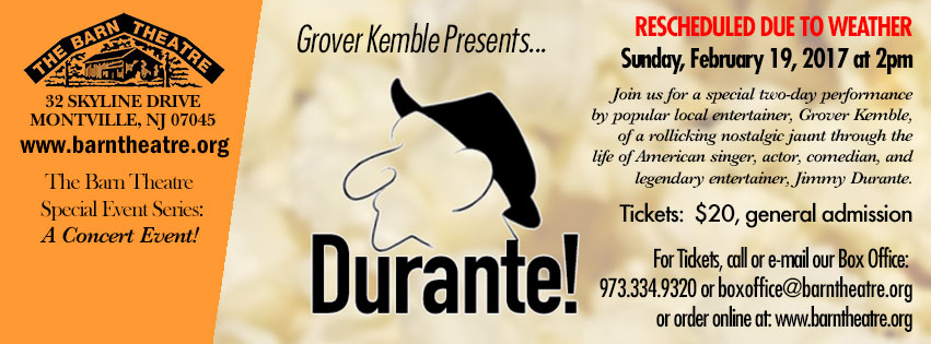 Grover Kemble presents DURANTE February 11 and 12, 2017