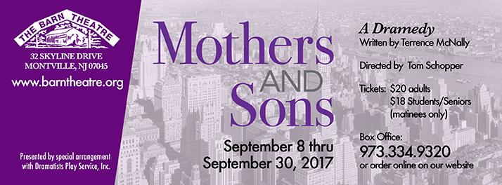 Mothers & Sons runs September 8 thru September 30, 2017