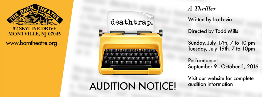 Deathtrap Audiions - July 17 and 19 from 7-10pm