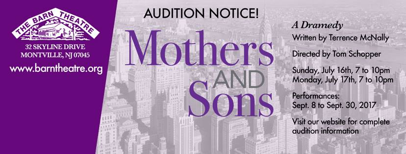 Mothers and Sons Auditions, July 16 and 17, 2017